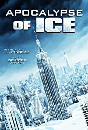 Apocalypse of Ice FRENCH WEBRIP 2021