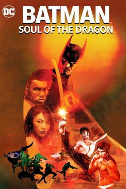Batman: Soul of the Dragon FRENCH DVDRIP 2021