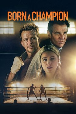 Born a Champion FRENCH DVDRIP 2021