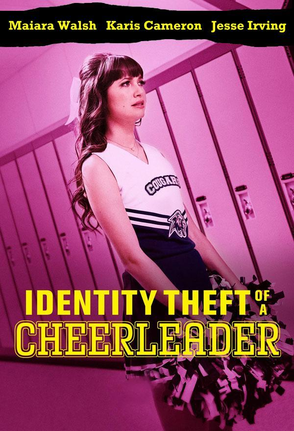 Identity Theft of a CheerleaderIdentity Theft of a Cheerleader FRENCH WEBRIP 2020