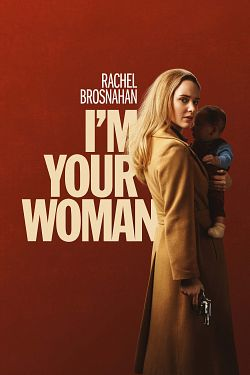 I'm Your Woman FRENCH WEBRIP 2020