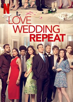 Love. Wedding. Repeat. FRENCH WEBRIP 2020