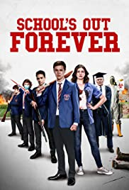 School's Out Forever FRENCH WEBRIP LD 2021