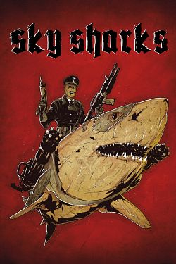Sky Sharks FRENCH DVDRIP 2020