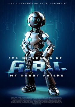The Adventure of A.R.I. My Robot Friend FRENCH WEBRIP 2020