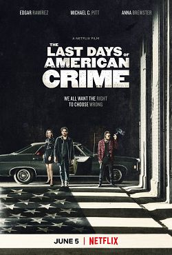 The Last Days of American Crime FRENCH WEBRIP 2020